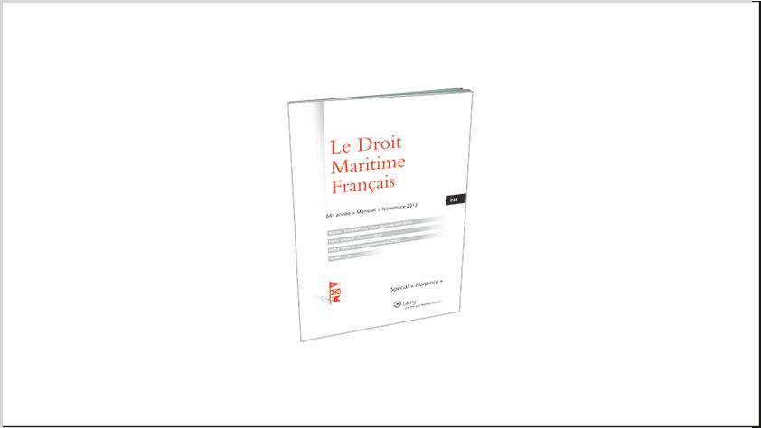 jurisprudence commentée par Cyril BOURAYNE dans le magazine DROIT MARITIME FRANCAIS